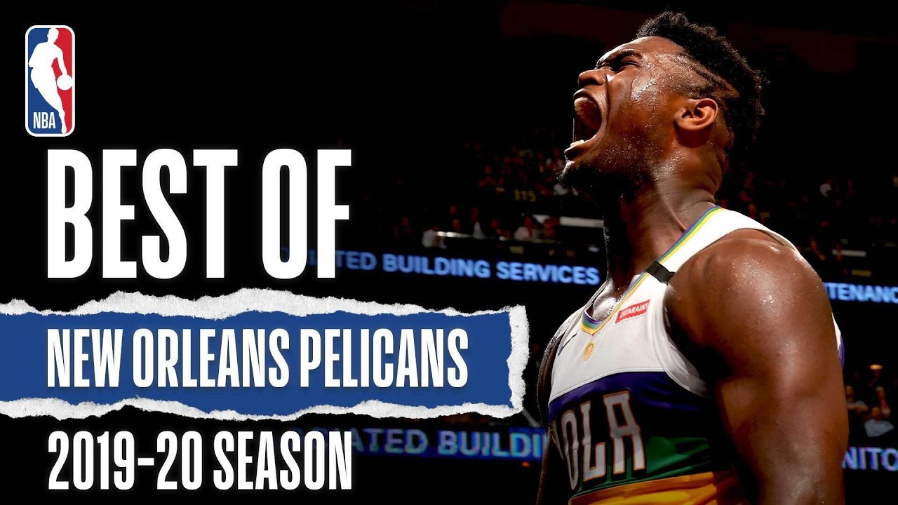 Best of New Orleans Pelicans | 2019-20 NBA Season