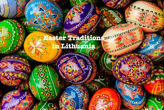 Easter Traditions in Lithuania