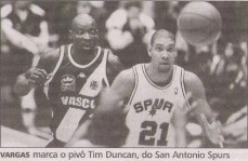 Vargas e o jovem Tim Duncan