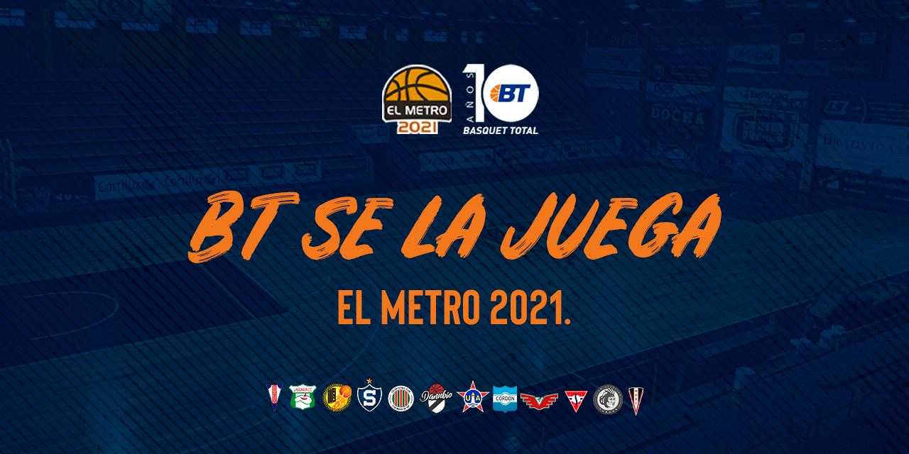 Basquet Total se la juega: El Metro 2021