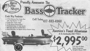 An original 1978 Bass Tracker boat ad from Johnny Morris' Bass Pro Shops.