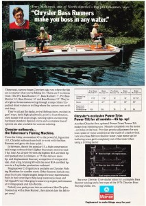 """Here's a good one. Probably one of the first """"package boats"""" available, Chrysler offered packages that included boat, motor and trailer. They offered five different models from 15 feet in length to 17 feet. The ad doesn't have much information with respect to the actual boat layouts and it seems they were more interested in talking about the motors than anything else. A peculiar claim of, """"exclusive power trim and tilt,"""" is also mentioned. Did Chrysler invent this or did they buy the rights to it from another outboard manufacturer? If they invented it, it was probably the best thing they ever did in the boating world – as their boats and motors weren't known for being very reliable. I also wonder how long Jerry McKinnis was with them?"""