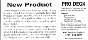 Flipping decks became popular in the early- to mid-80s. The problem was, the boat manufacturers didn't offer them until roughly 1987. Here's a 1990 ad from the January issue of the ABA newsletter for Pro Deck, an aftermarket company offering flipping deck inserts amongst other things.
