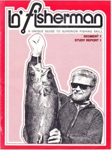 This is it, the first In' Fisherman magazine ever published in 1975.