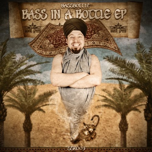 Bass In A Bottle EP