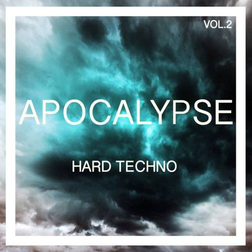 Apocalypse Hard Techno, Vol. 2