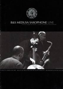 B&S Medusa saxophone, dealer prospectus, brochure, saxophone brochure Series 2006 B&S saxophones, VMI