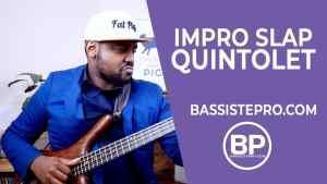 improvisation quintolet slap basse