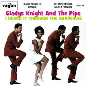 i heard it through the grapevine gladys knight & the pips