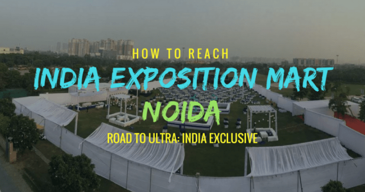 How to reach India Exposition Mart, Noida?