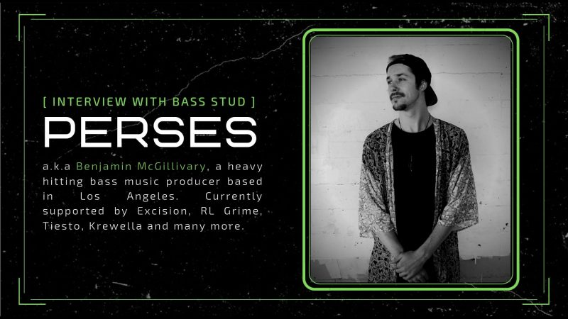 Interview with Bass Stud - Perses