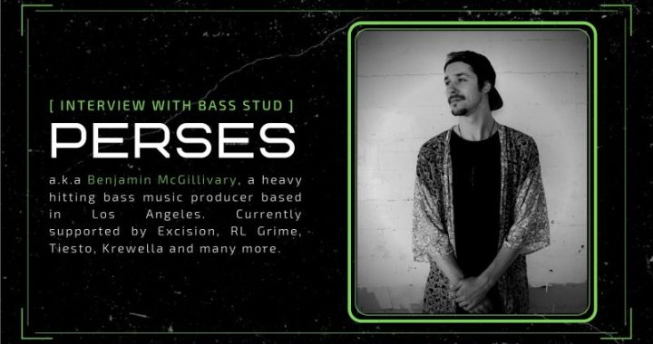 PERSES – Interview with Bass Stud