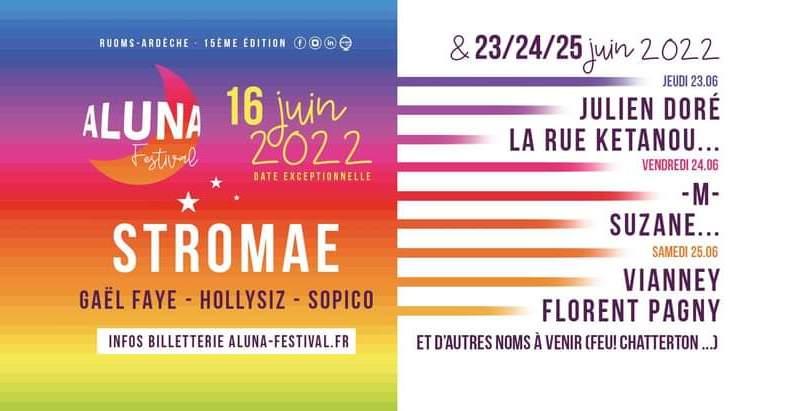 Ardèche Aluna Festival 2022 : La soirée du 16 dévoilée