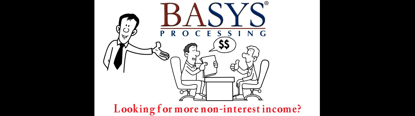 BASYS-Increase Non-Interest Income-Header