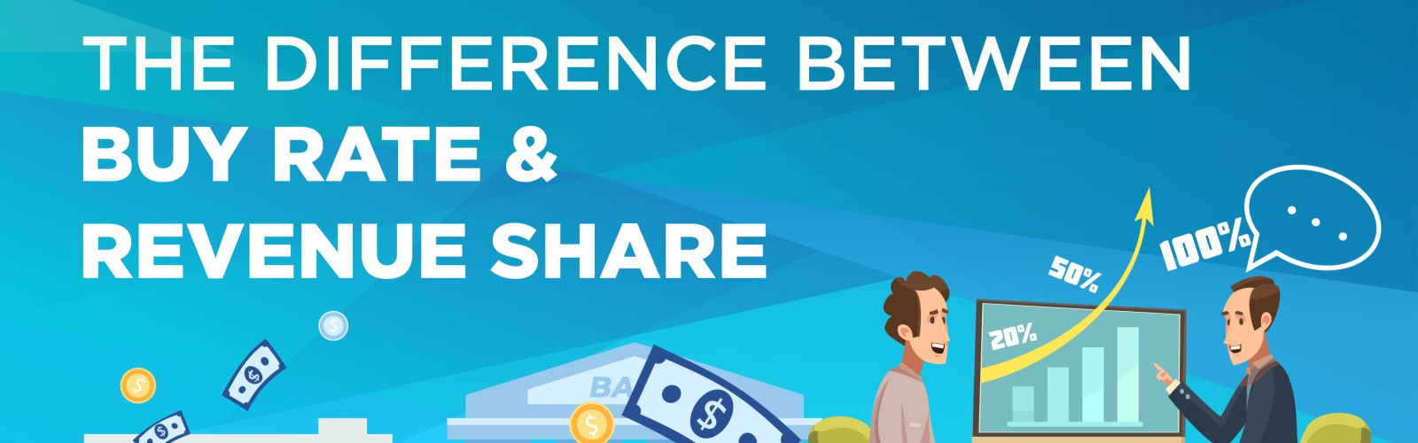 The Difference Between Buy Rate and Revenue Share-Infographic-Banner