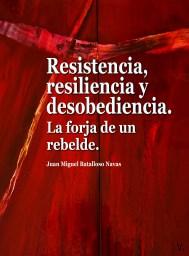 Libro. Resistencia, resiliencia y desobediencia