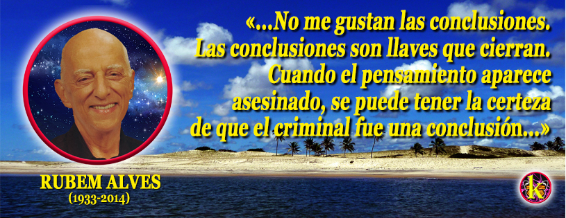 Rubem Alves: conclusiones