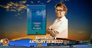 A. de Mello CAMINAR SOBRE LAS AGUAS