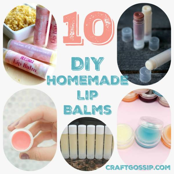10 DIY Lip Balm Recipes
