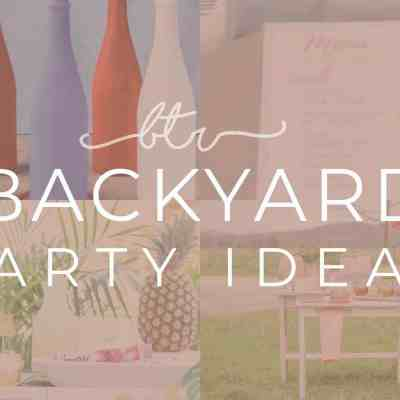 15 Amazing Backyard Party Ideas For the Best Summer Ever