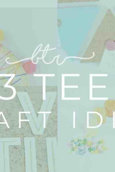 Teen craft ideas