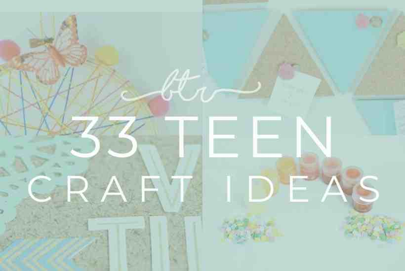 Teen craft ideas