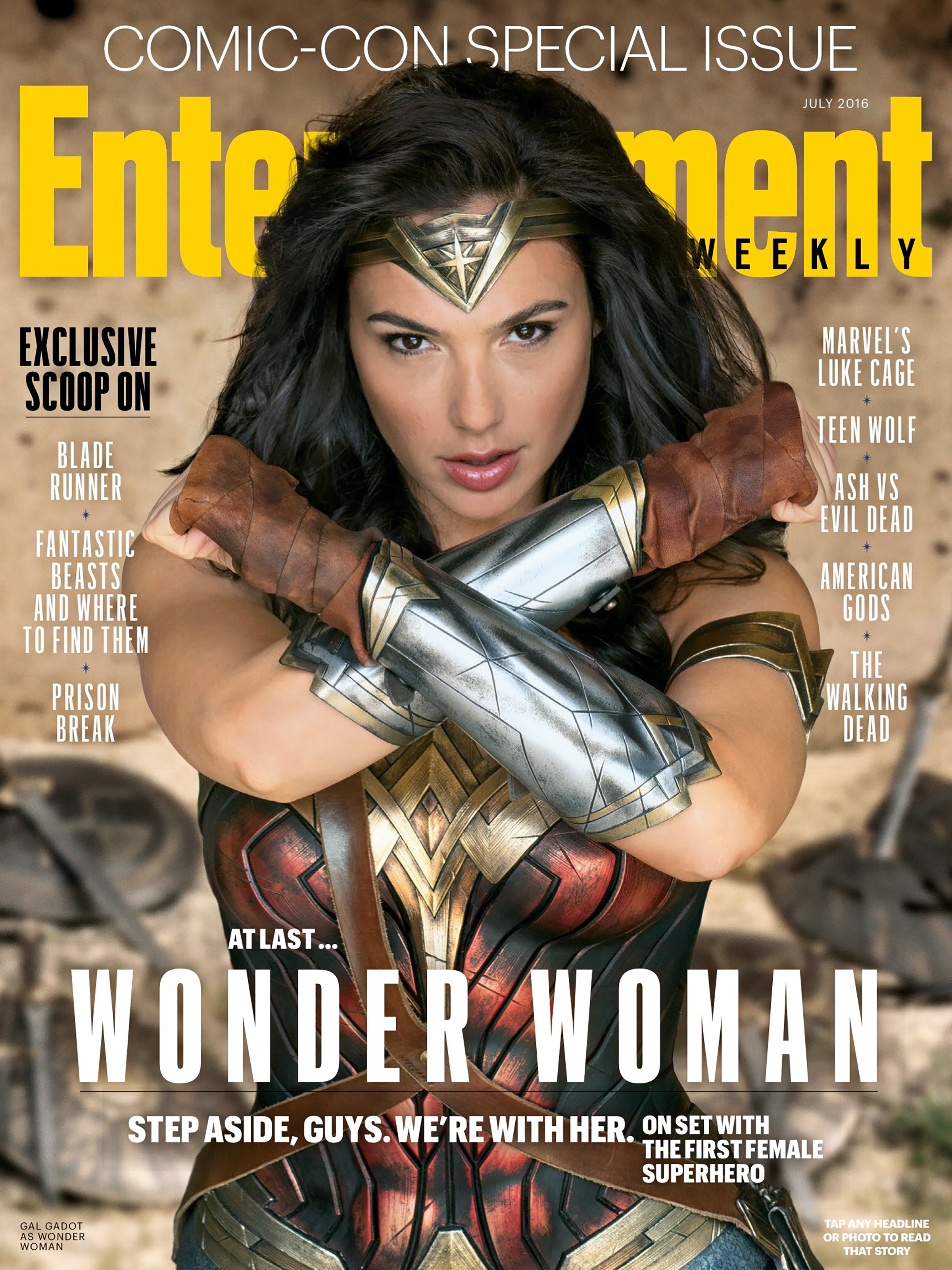 A Dc Comics Character May Not Have Landed The Cover Of Entertainment Weeklys Big Comic Con Preview Issue But Gal Gadots Wonder Woman Is Front And Center