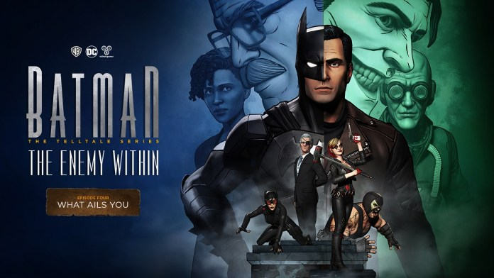 Telltale Games Announced The Official Release Date For The Fourth Episode Of Batman The Enemy Within Today Episode Four What Ails You Launches Tuesday