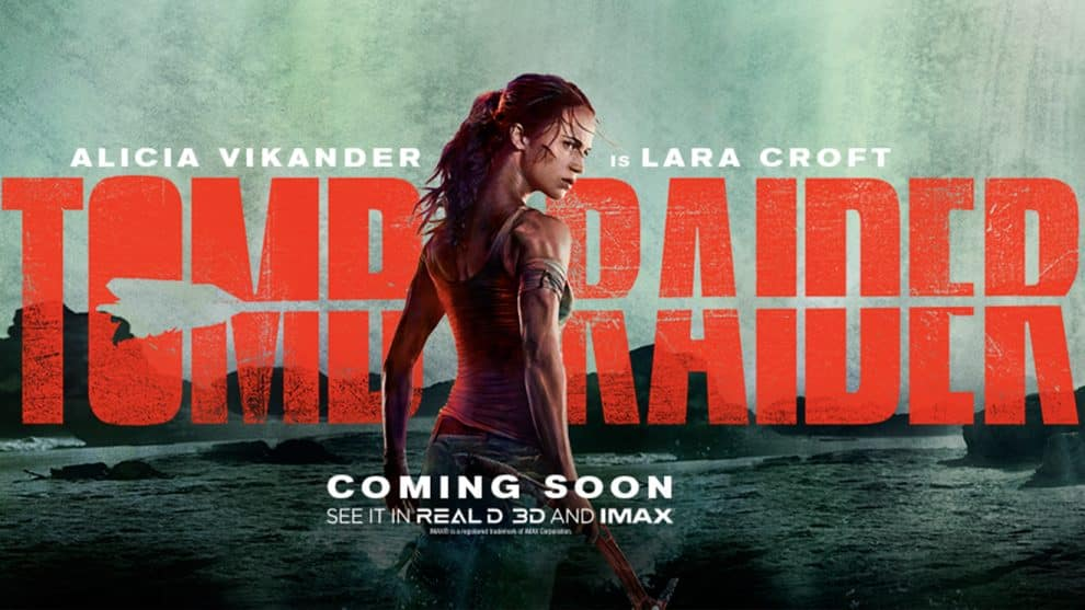 Film Review - TOMB RAIDER by JoAnne Hyde