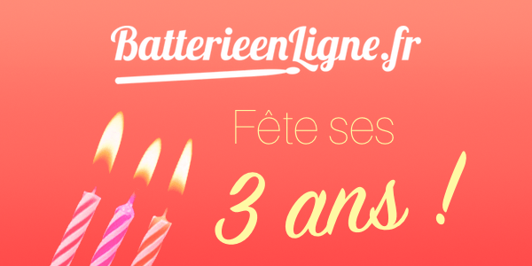Batterie en Ligne fête ses 3 ans !