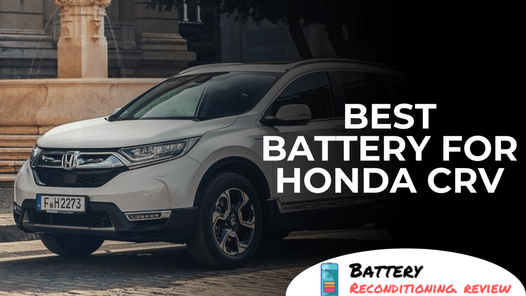 Best Battery For Honda CRV