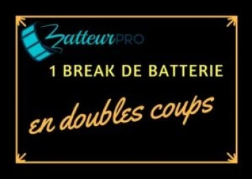 double coups break de batterie