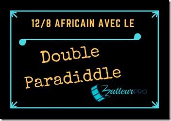 12 8 africain doube paradiddle
