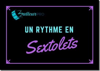 sextolets facile dans une rythmique
