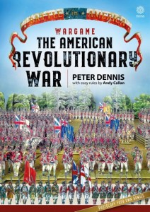 The American Revolutionary War by Peter Dennis and Andy Callan