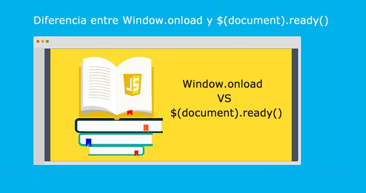 Diferencia entre Window.onload y document ready