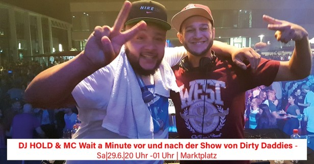 DJ Hold Up & MC Wait A Minute, Stadtfest BAunatal, 2019