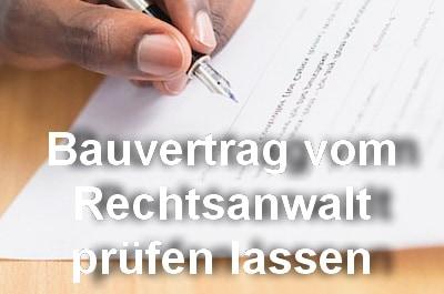 Rechtsanwalt prüft Bauträgervertrag Leistungsbeschreibung