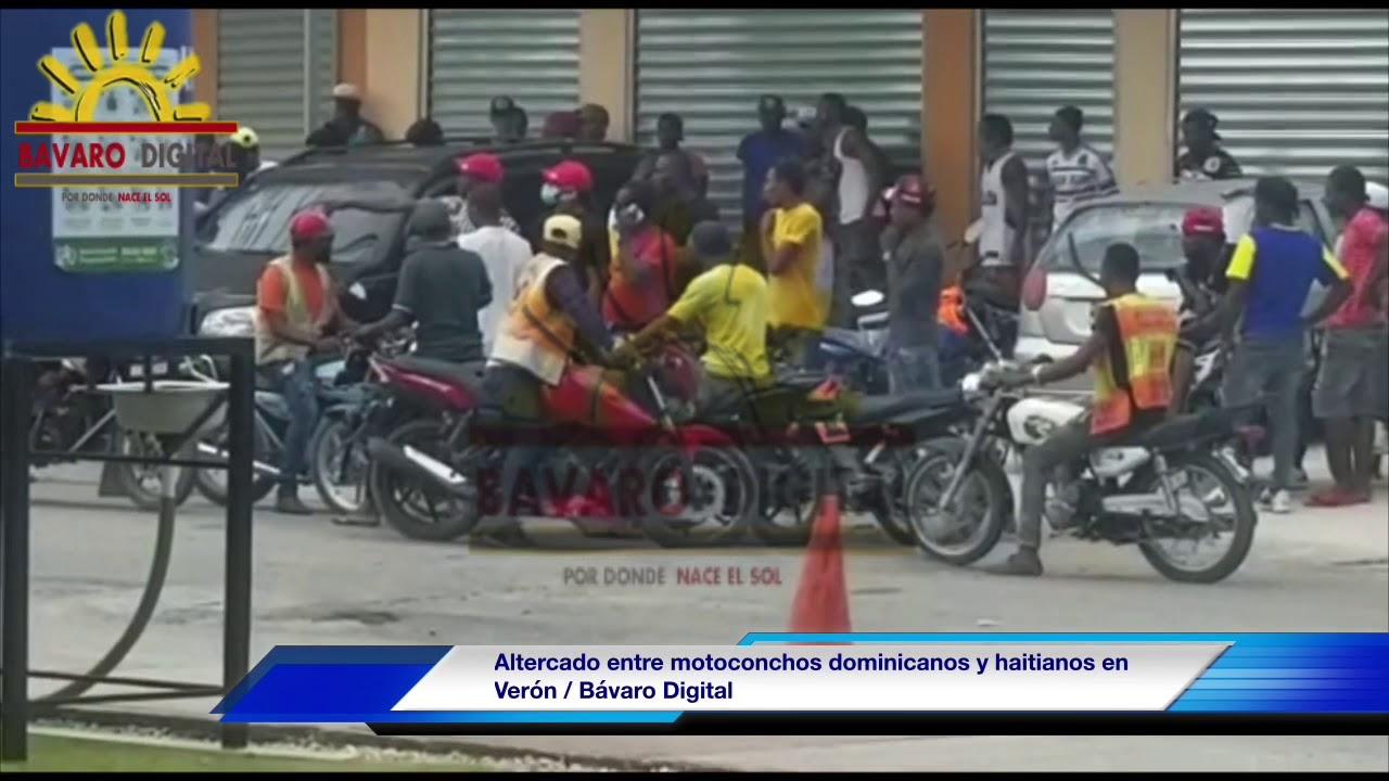 VIDEO | Altercado entre motoconchos dominicanos y haitianos en Verón – Bavarodigital.net