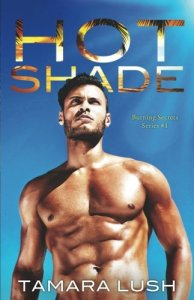 Hot Shade by Tamara Lush