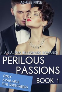 Perilous Passions Book 1 of 3 by Ashlee Price