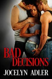 Bad Decisions by Jocelyn Adler