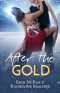 After the Gold by Erin McRae and Racheline Maltese