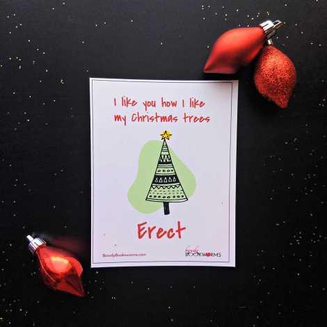 """I like you how I like my Christmas Trees. Erect."" free naughty Christmas card printable"
