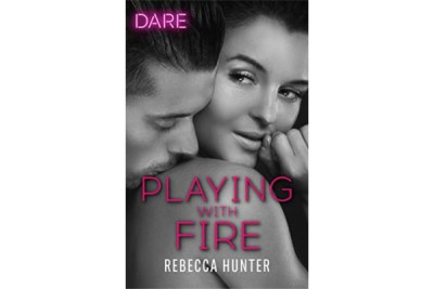 Pleasure Pairing: Playing With Fire by Rebecca Hunter