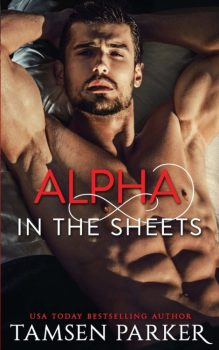 Alpha in the Sheets by Tamsen Parker