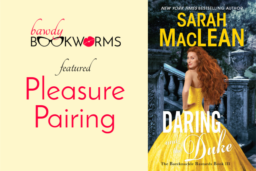 Daring & the Duke Pleasure Pairing
