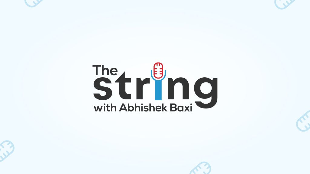 The String with Abhishek Baxi