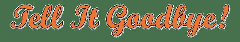 Tell It Goodbye (Logo)