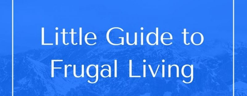 Little Guide to Frugal Living